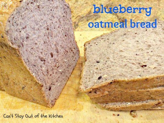 Blueberry Oatmeal Bread - IMG_1202.jpg