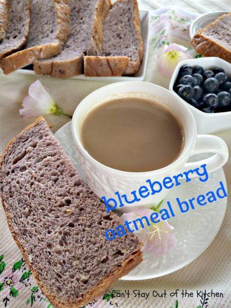 Blueberry Oatmeal Bread - IMG_1212.jpg