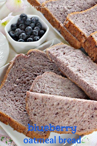 Blueberry Oatmeal Bread - IMG_6394.jpg