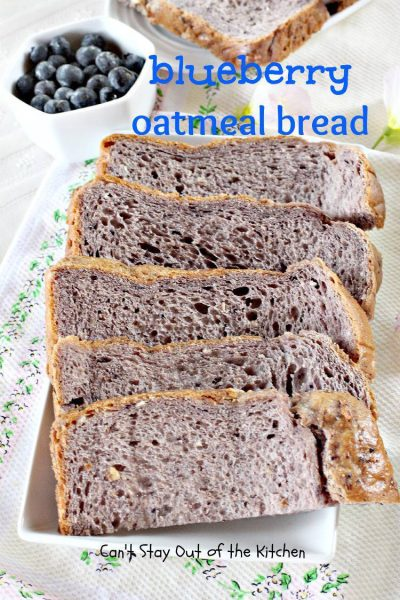 Blueberry Oatmeal Bread - IMG_6408.jpg