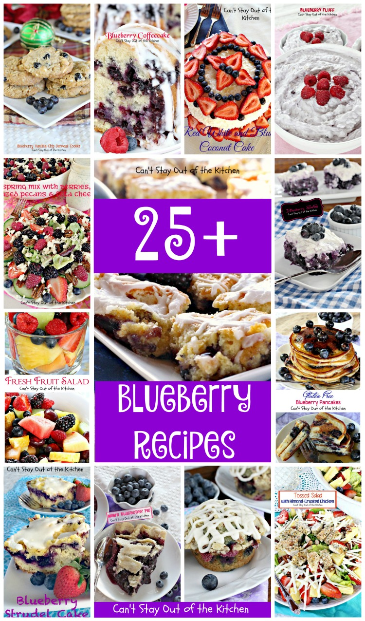 Blueberry Recipes | Can't Stay Out of the Kitchen | Over 25 delicious #blueberry recipes including #cakes #pies #desserts #pancakes #muffins & #Salads.