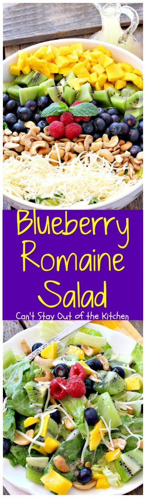 Blueberry Romaine Salad | Can't Stay Out of the Kitchen | fabulous #salad with #blueberries, #kiwi, #mangos, #cashews & a homemade poppyseed dressing. #glutenfree