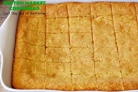 Boston Market Cornbread | Can't Stay Out of the Kitchen | This is the BEST #copycat #recipe for #BostonMarketCornbread ever! It only uses 5 ingredients & is so easy to make. This spectacular #cornbread is great for company & #holidays like #MothersDay or #FathersDay. We enjoy it with any kind of entree. #BostonMarket #SweetCornbread #MothersDaySideDish #FathersDaySideDish #FavoriteCornbreadRecipe #BestCornbreadRecipe #JiffyCornMuffinMix