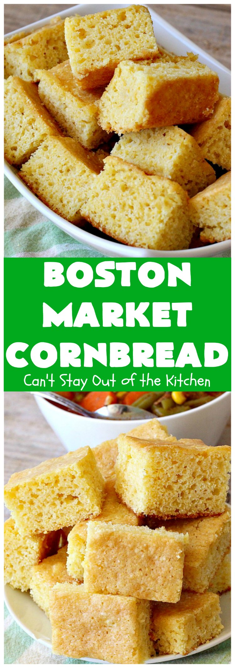 Boston Market Cornbread | Can't Stay Out of the Kitchen