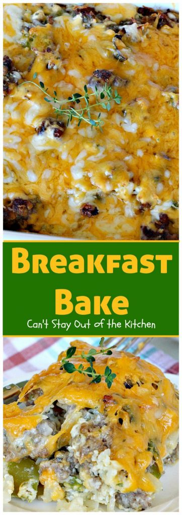 Breakfast Bake | Can't Stay Out of the Kitchen