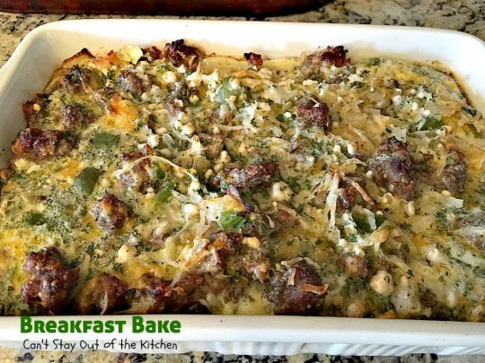 Breakfast Bake | Can't Stay Out of the Kitchen | One of the best #breakfast #casseroles you'll ever eat. #sausage #hashbrowns #Bisquick