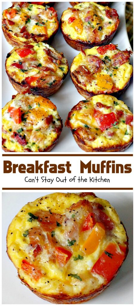 Breakfast Muffins | Can't Stay Out of the Kitchen