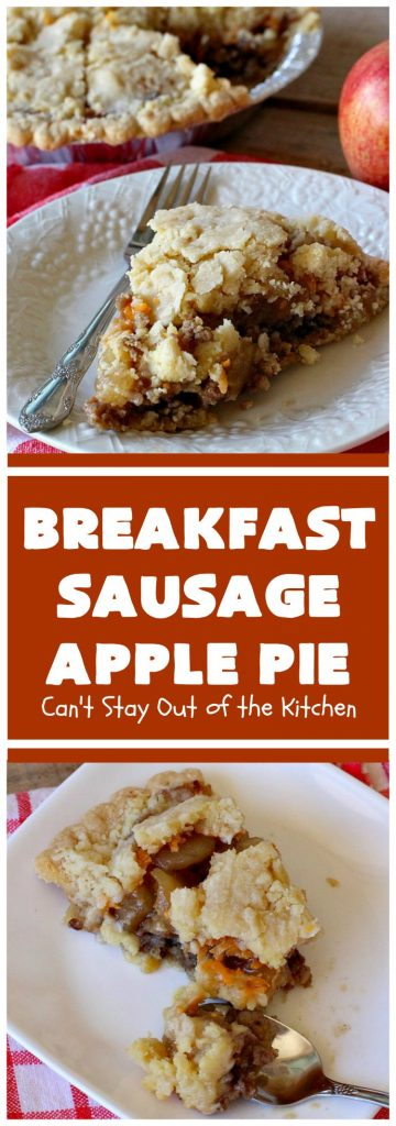 Breakfast Sausage Apple Pie | Can't Stay Out of the Kitchen
