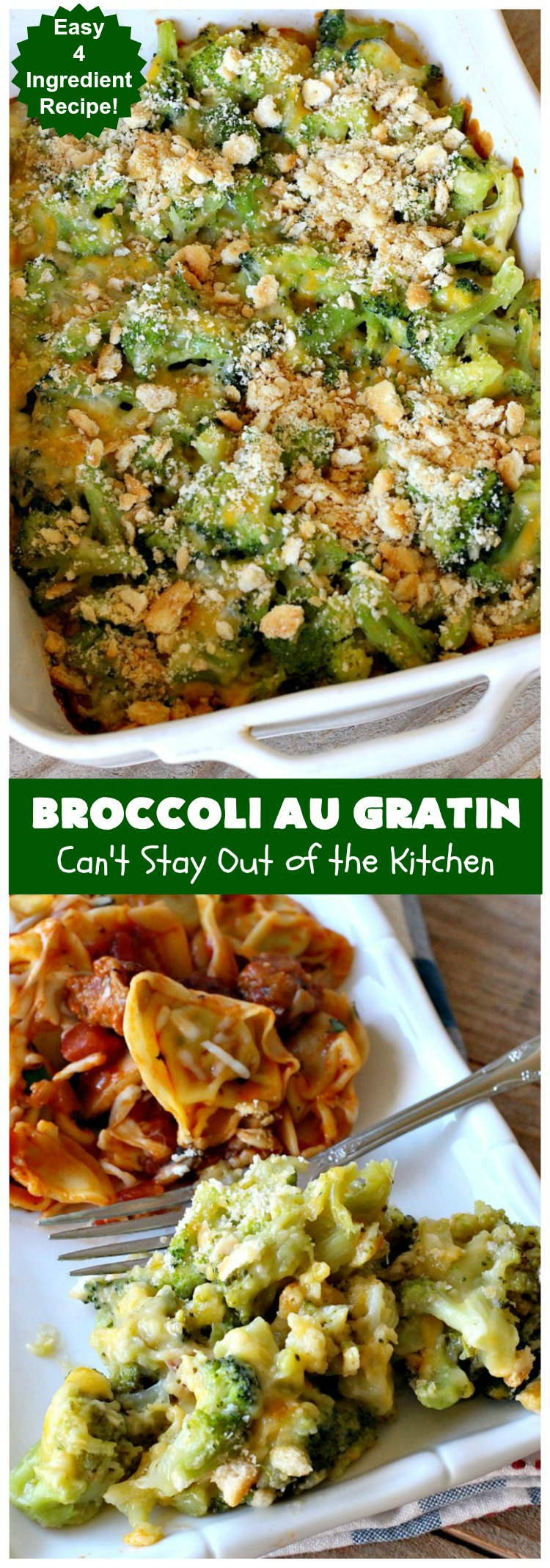 Broccoli Au Gratin | Can't Stay Out of the Kitchen