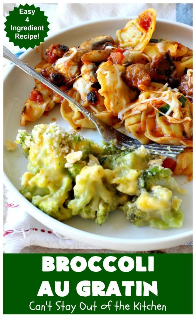 Broccoli Au Gratin | Can't Stay Out of the Kitchen | fantastic 4-ingredient #SideDish that's perfect for #holidays or company. Easy & delicious. #broccoli #CheddarCheese #RitzCrackers #BroccoliAuGratin