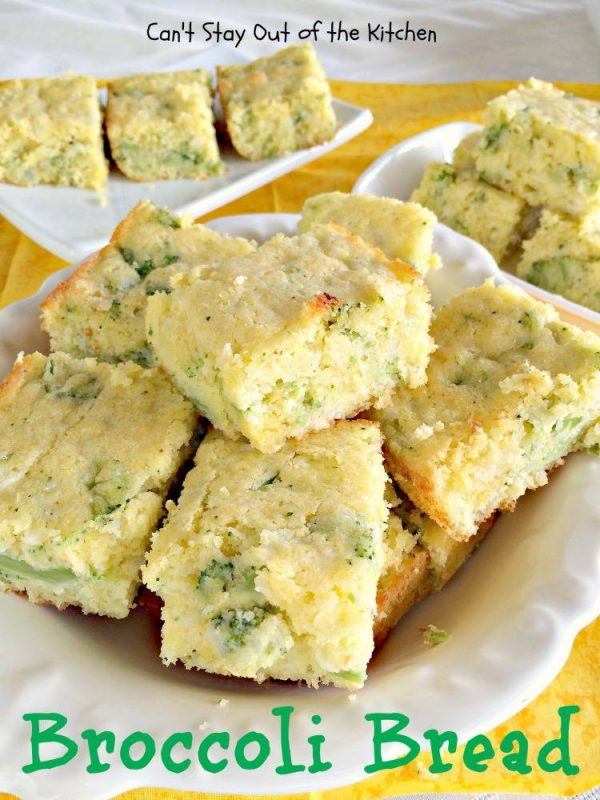 Broccoli Bread - Can't Stay Out of the Kitchen