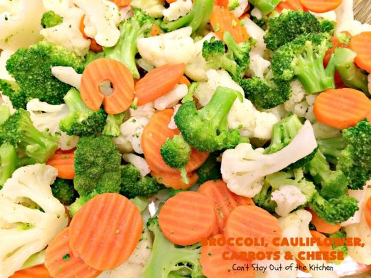 Broccoli, Cauliflower, Carrots and Cheese | Can't Stay Out of the Kitchen | this delicious #side dish is super quick & easy to make. It's the perfect #casserole for #FathersDay & other #holiday dinners. #broccoli #cauliflower #carrots