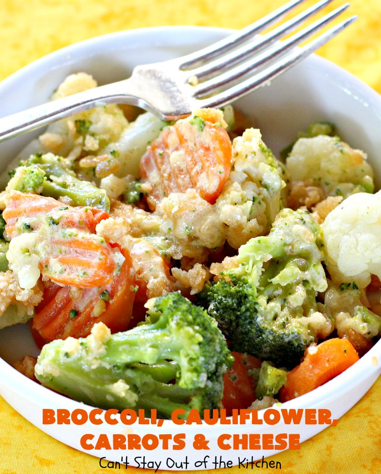 Broccoli, Cauliflower, Carrots and Cheese