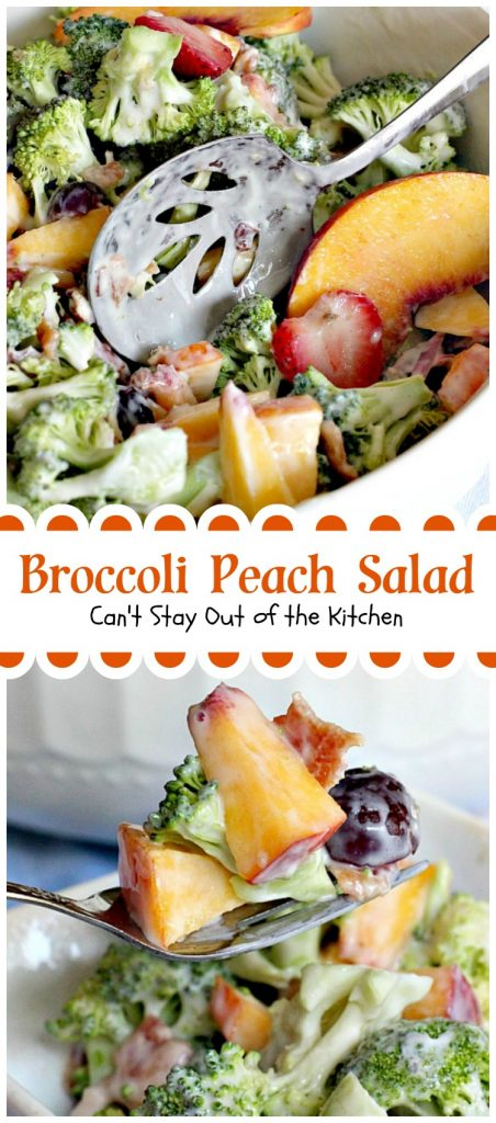 Broccoli Peach Salad | Can't Stay Out of the Kitchen