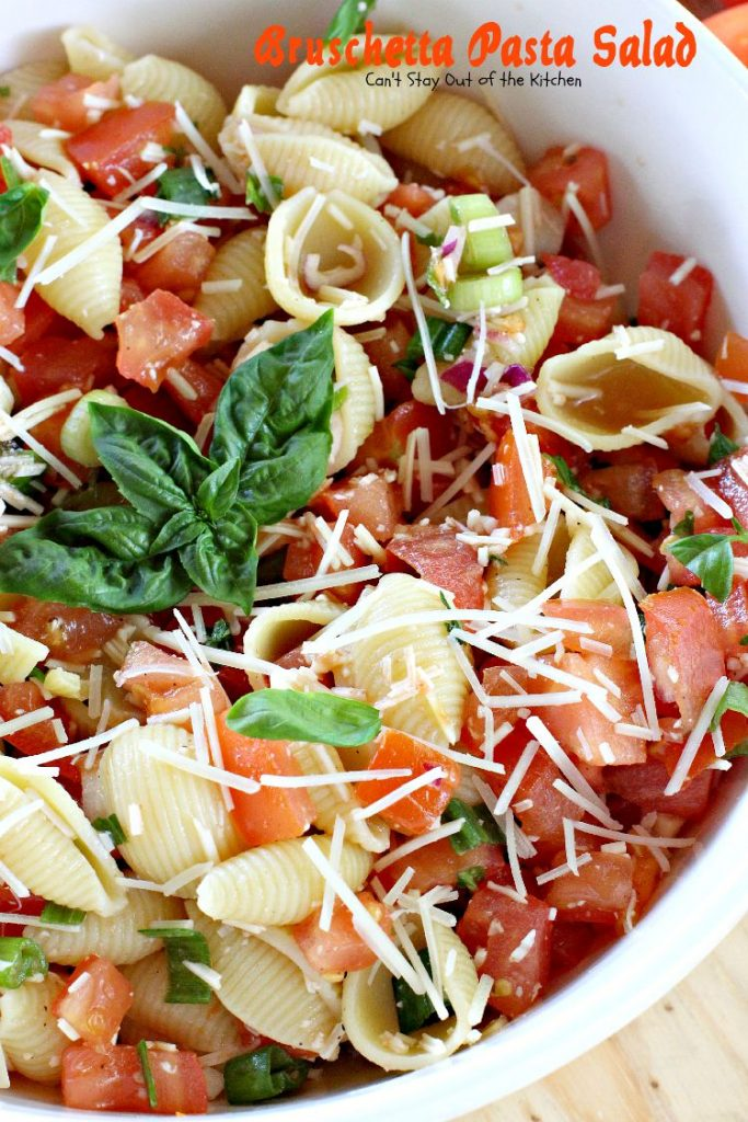 Bruschetta Pasta Salad | Can't Stay Out of the Kitchen