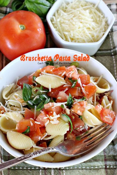 Bruschetta Pasta Salad | Can't Stay Out of the Kitchen | this amazing #salad combines the best of #bruschetta with #pasta for one of the most spectacular #pastasalad recipes ever! #tomatoes