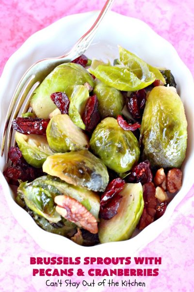 Brussels Sprouts with Pecans and Cranberries | Can't Stay Out of the Kitchen | this spectacular side dish is perfect for #FathersDay & other #holiday menus. It's crunchy and delicious without being bitter. #brusselssprouts #craisins #glutenfree #vegan