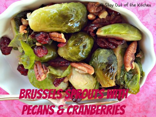 Brussels Sprouts with Pecans and Cranberries - IMG_9678.jpg