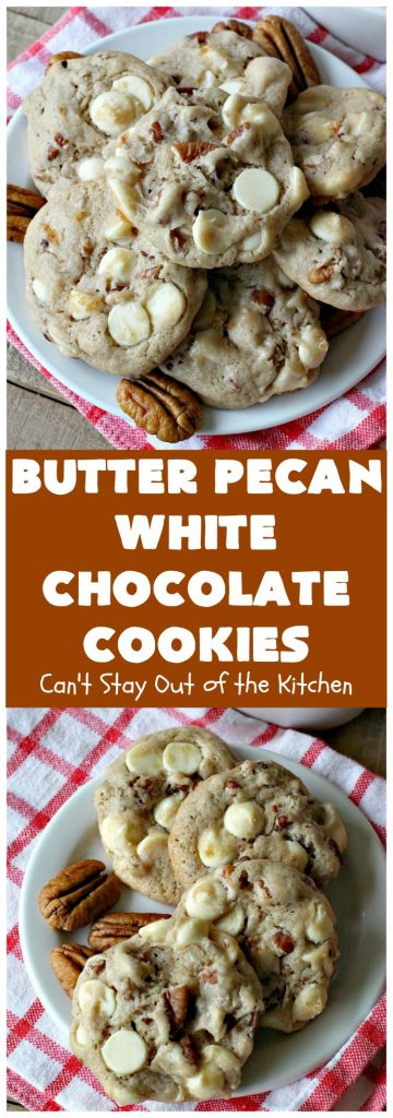 Butter Pecan White Chocolate Cookies | Can't Stay Out of the Kitchen | these delicious #cookies are irresistible. They start with a #ButterPecan #CakeMix & only use 5 ingredients. They will cure any sweet tooth craving you have! Terrific for #tailgating, potlucks & grilling out with friends. #dessert #chocolate #Southern #WhiteChocolateChips #ButterPecanWhiteChocolateCookies #ButterPecanDessert #ChocolateDessert #WhiteChocolateDessert #holiday #baking