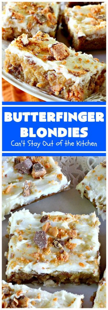 Butterfinger Blondies | Can't Stay Out of the Kitchen