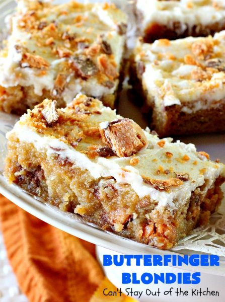 Butterfinger Blondies | Can't Stay Out of the Kitchen | these incredibly outrageous #brownies will have you salivating after the first bite. They are absolutely divine. These #cookies are perfect for #holiday #baking & #Christmas #cookie exchanges. #Butterfingers #ButterfingerDessert #chocolate #caramel #chocolatedessert #ChristmasDessert