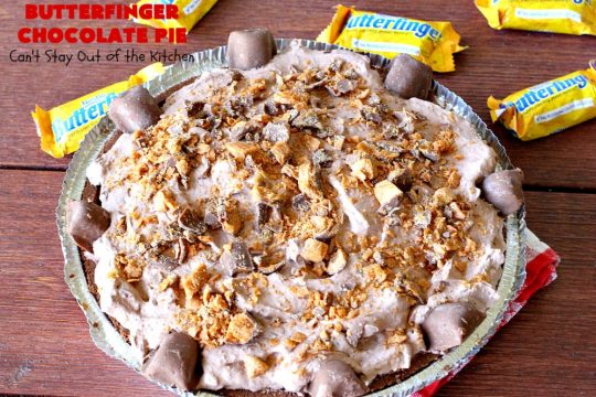 Butterfinger Chocolate Pie   Can't Stay Out of the Kitchen   This luscious #chocolate #pie will rock your world! It's so easy to whip up & uses only 5 ingredients. It's perfect for family, company or #holiday dinners. #Butterfingers #ChocolateDessert #ButterfingerDessert #HolidayDessert #ButterfingerPie #ButterfingerChocolatePie