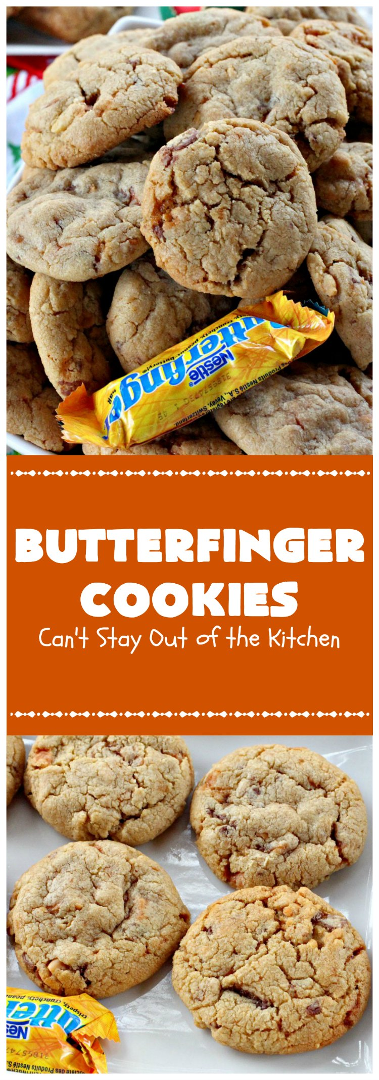 Butterfinger Cookies | Can't Stay Out of the Kitchen
