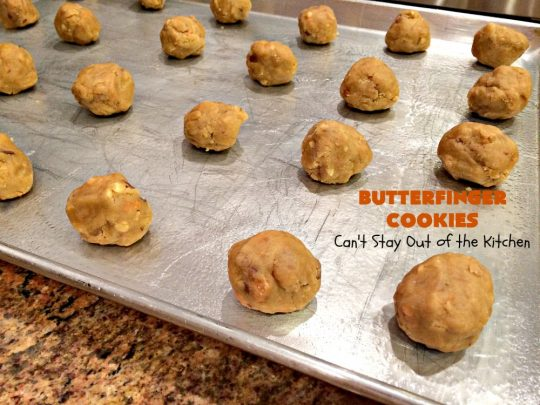 Butterfinger Cookies | Can't Stay Out of the Kitchen | these fabulous #PeanutButter #cookies include loads of chopped up #Butterfingers.  Absolutely heavenly & terrific for #Tailgating parties, potlucks, #SuperBowl or #ValentinesDay! #holiday #Dessert #HolidayDessert #ButterfingerDessert #PeanutButterDessert #ChocolateDessert #ChristmasCookieExchange #SuperBowlDessert #ValentinesDayDessert
