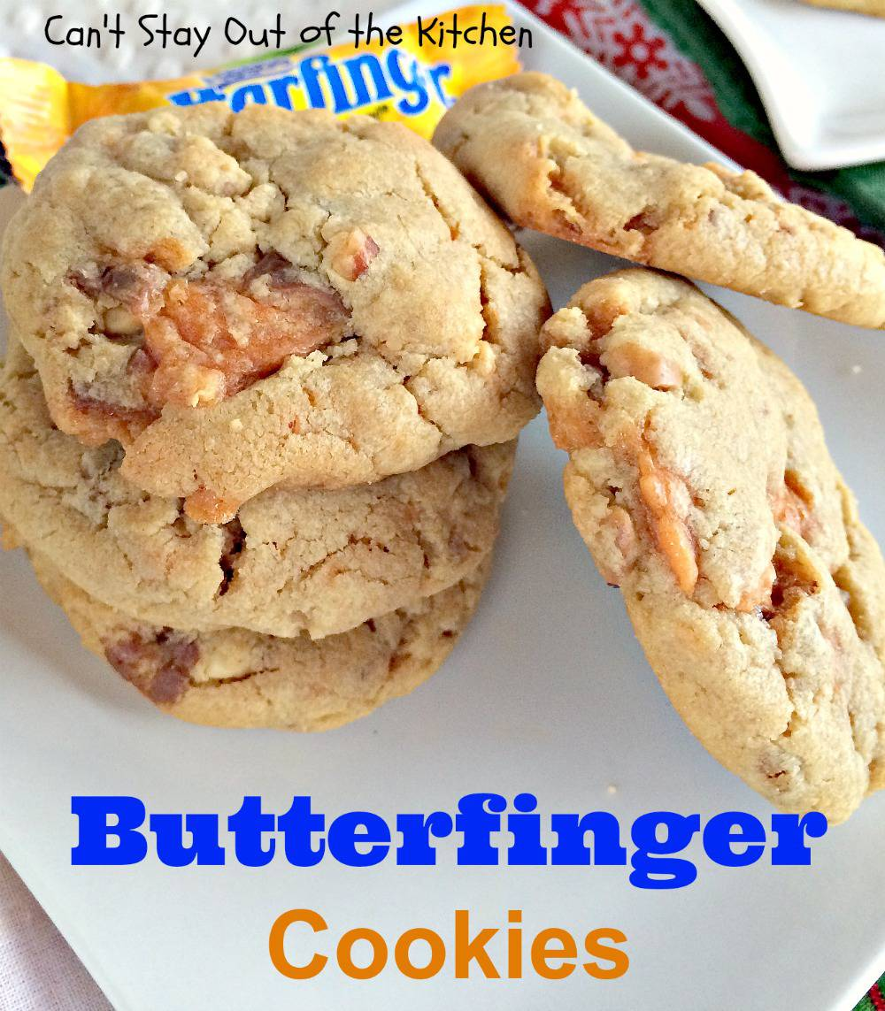 Butterfinger Cookies - Can't Stay Out of the Kitchen