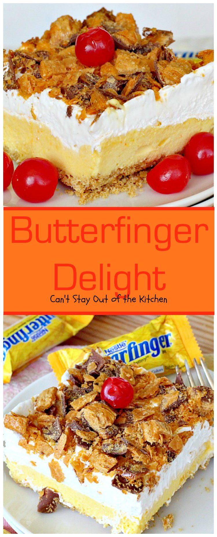 Butterfinger Delight | Can't Stay Out of the Kitchen