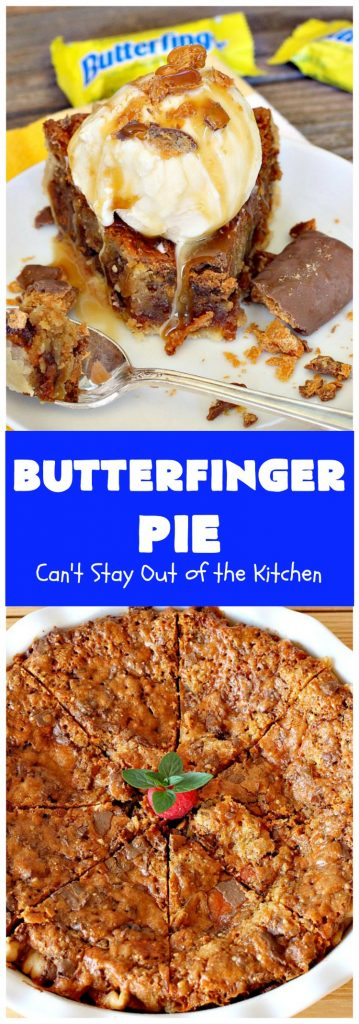 Butterfinger Pie | Can't Stay Out of the Kitchen