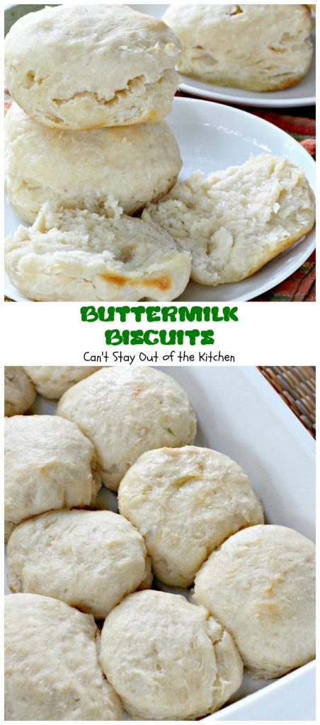 Buttermilk Biscuits | Can't Stay Out of the Kitchen