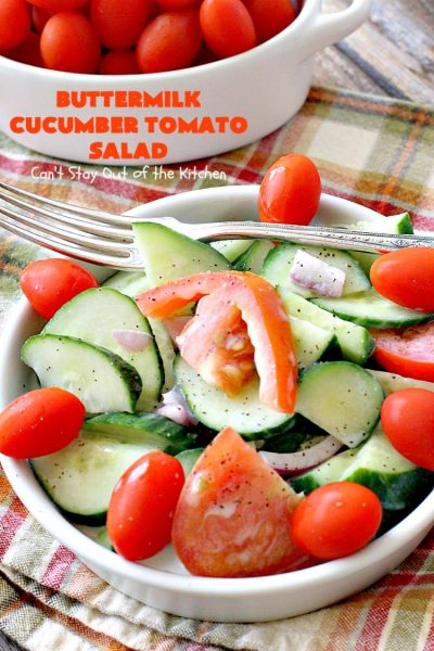 Buttermilk Cucumber Tomato Salad | Can't Stay Out of the Kitchen | this delicious #salad is very simple and easy to make, yet so refreshing. It's a great side dish for almost any kind of entree. #glutenfree #tomatoes #cucumbers