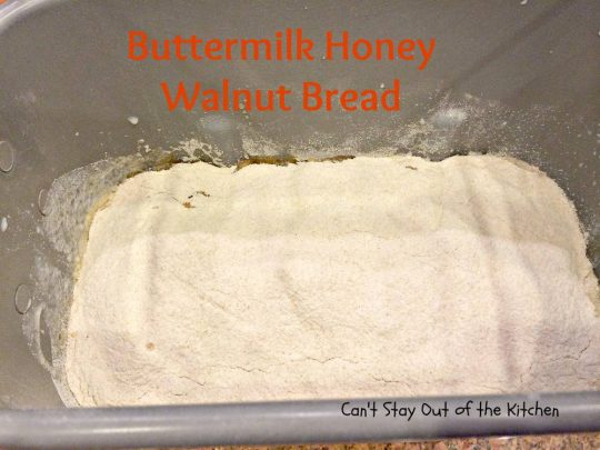 Buttermilk Honey Walnut Bread - IMG_3379.jpg