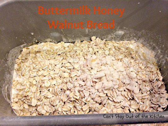 Buttermilk Honey Walnut Bread - IMG_3380.jpg