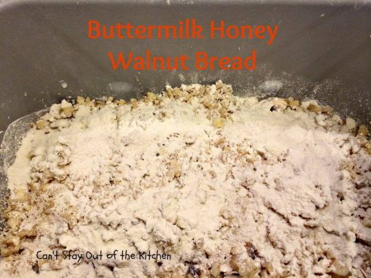 Buttermilk Honey Walnut Bread - IMG_3381.jpg