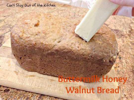 Buttermilk Honey Walnut Bread - IMG_3382.jpg