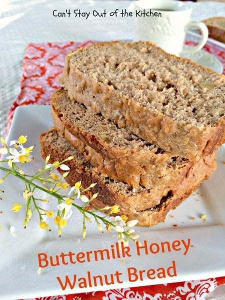 Buttermilk Honey Walnut Bread | Can't Stay Out of the Kitchen