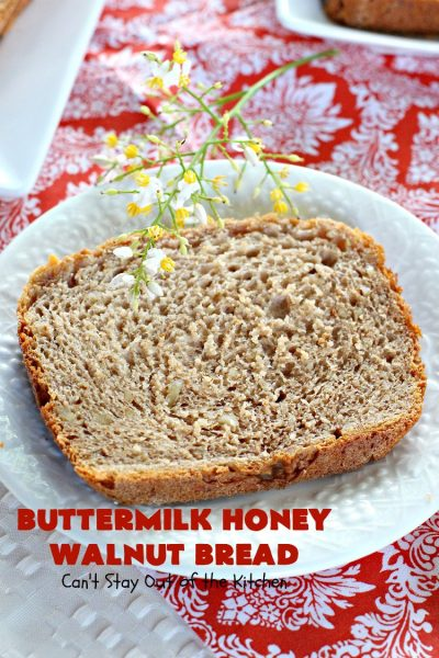 Butternut Honey Walnut Bread | Can't Stay Out of the Kitchen | this fantastic #HomemadeBread is made with wholesome ingredients including #WholeWheatFlour, #honey, #walnuts & #Oatmeal. It's a terrific #bread to serve for #breakfast or dinner. So easy since it's made in the #Breadmaker. #Holiday #buttermilk #HolidayBreakfast #BreadmakerBread #ButtermilkHoneyWalnutBread #Healthy #HealthyHomemadeBread