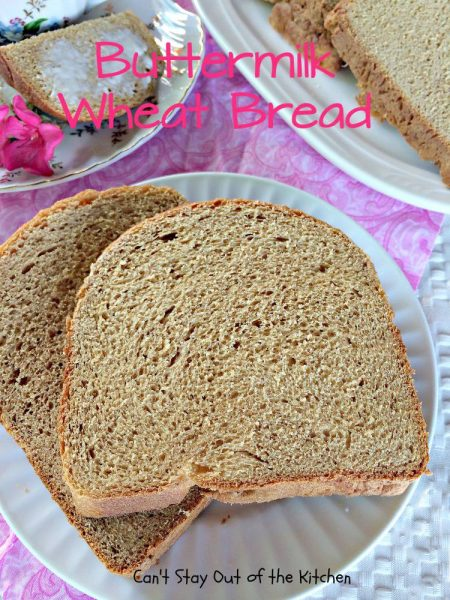 Buttermilk Wheat Bread - IMG_3185.jpg