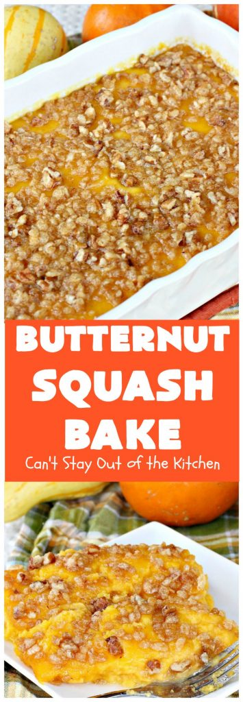 Butternut Squash Bake | Can't Stay Out of the Kitchen