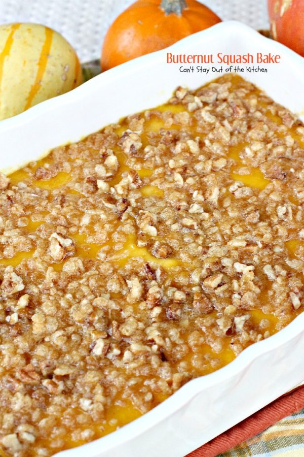 Butternut Squash Bake   Can't Stay Out of the Kitchen   fabulous souffle-style #butternutsquash #casserole with a crispy #RiceKrispies and #pecan streusel topping. Amazing! #glutenfree
