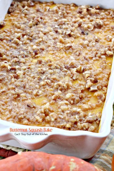 Butternut Squash Bake | Can't Stay Out of the Kitchen | fabulous souffle-style #butternutsquash #casserole with a crispy #RiceKrispies and #pecan streusel topping. Amazing! #glutenfree