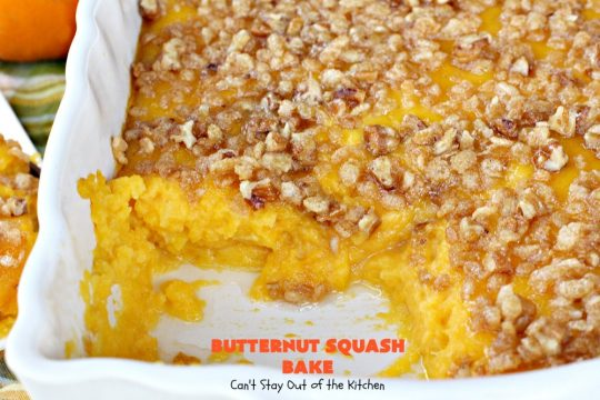 Butternut Squash Bake | Can't Stay Out of the Kitchen | my favorite #butternutsquash #casserole. This one is like a #souffle with a #RiceKrispies topping. Terrific for #Thanksgiving or #Christmas dinner. #glutenfree