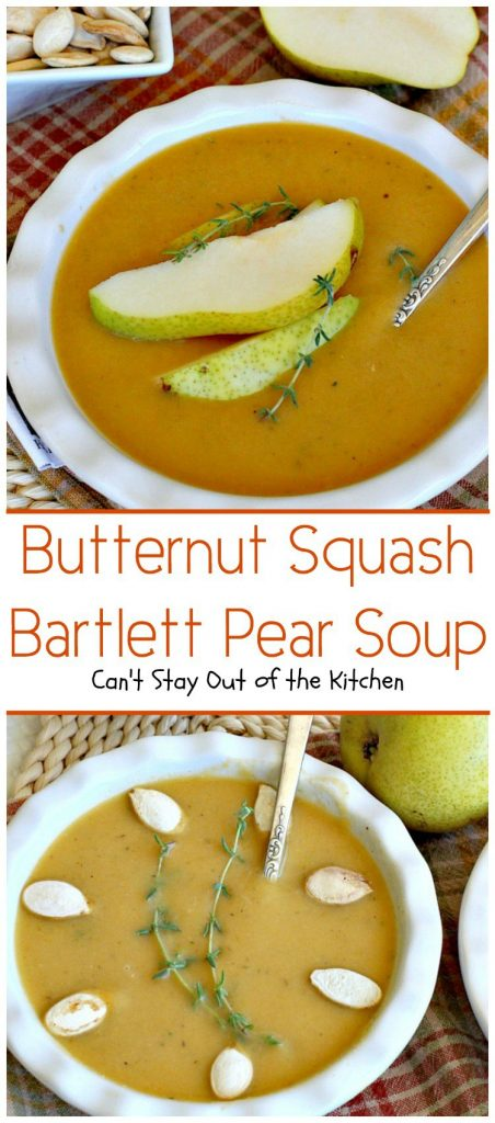 Butternut Squash-Bartlett Pear Soup | Can't Stay Out of the Kitchen