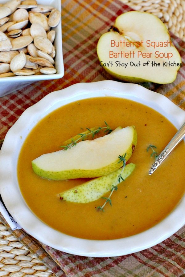 Butternut Squash-Bartlett Pear Soup   Can't Stay Out of the Kitchen   this #soup is absolutely awesome! #Butternutsquash & #pears never tasted so well together. It's easy to make and healthy, low calorie #clean-eating #glutenfree & #vegan.