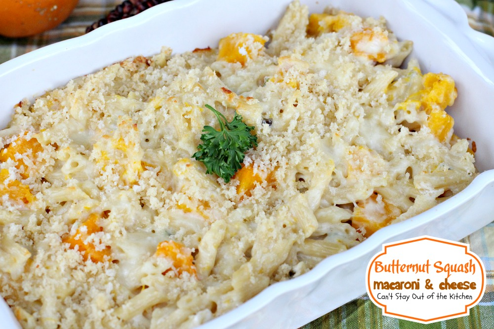 Butternut Squash Macaroni and Cheese - Can't Stay Out of ...