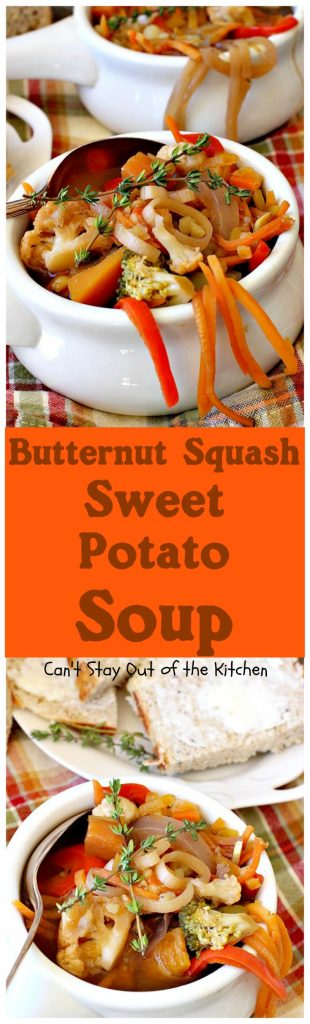 Butternut Squash Sweet Potato Soup | Can't Stay Out of the Kitchen