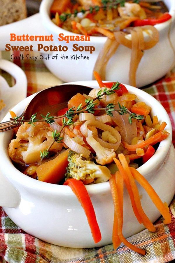 Butternut Squash Sweet Potato Soup | Can't Stay Out of the Kitchen | this delicious #soup is chocked full of fresh veggies and made in the #crockpot. Great comfort food. Healthy, low calorie, #glutenfree & #vegan.