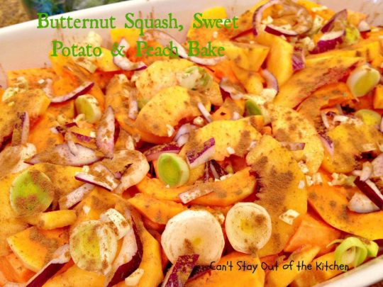 Butternut Squash, Sweet Potato and Peach Bake - IMG_6590